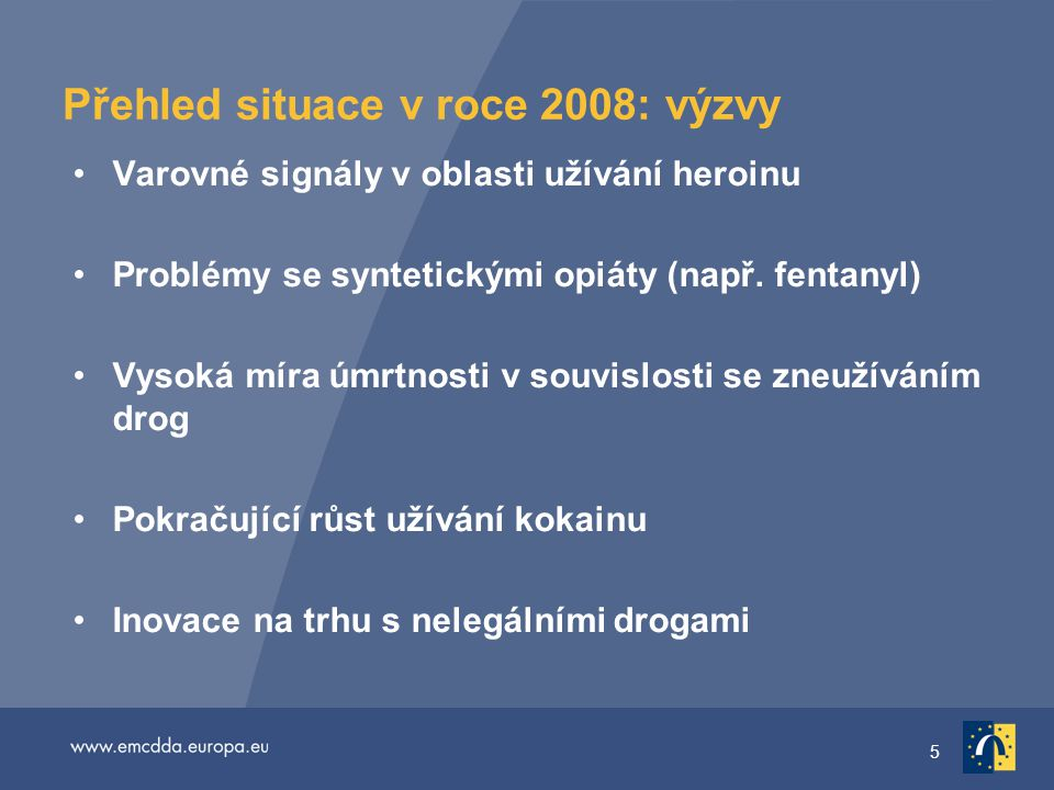 16 Problémy související se syntetickými opiáty Známky rostoucích problémů spojených s dostupností 3-metylfentanylu Fentanyl má značně vyšší potenci než heroin Více než 70 úmrtí souvisejících s fentanylem v Estonsku (2006) V toxikologických zprávách u některých úmrtí je v Evropě uváděn metadon