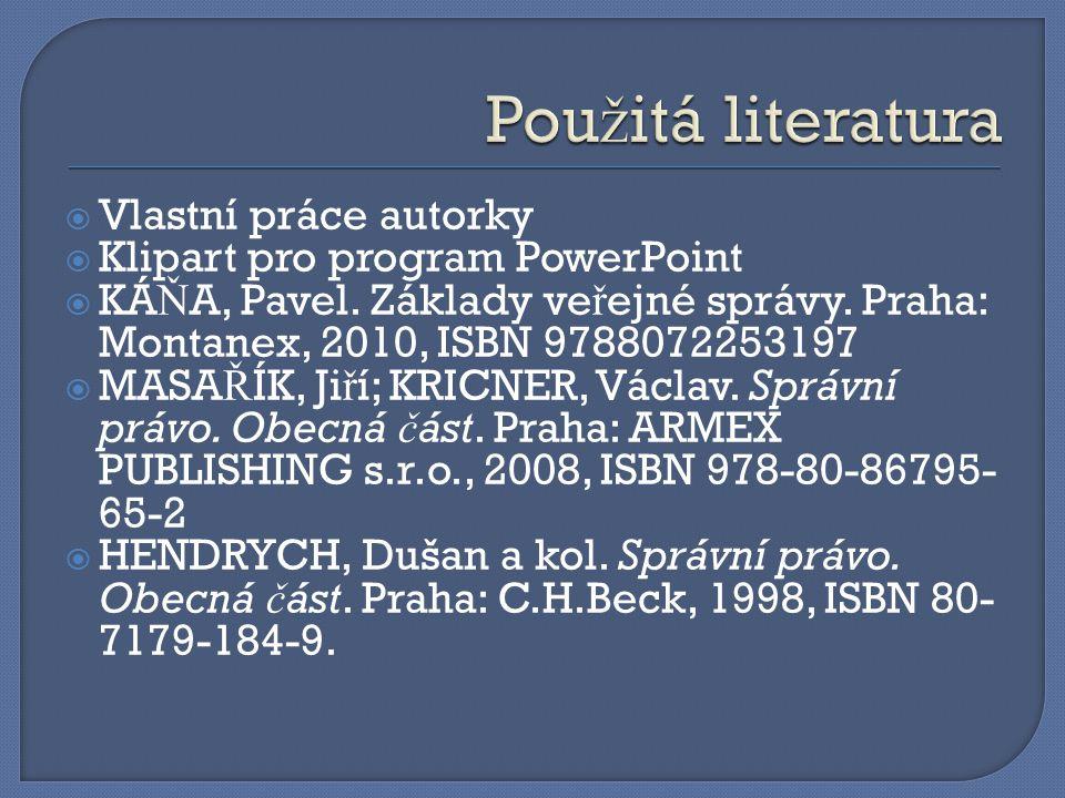  Vlastní práce autorky  Klipart pro program PowerPoint  KÁ Ň A, Pavel.