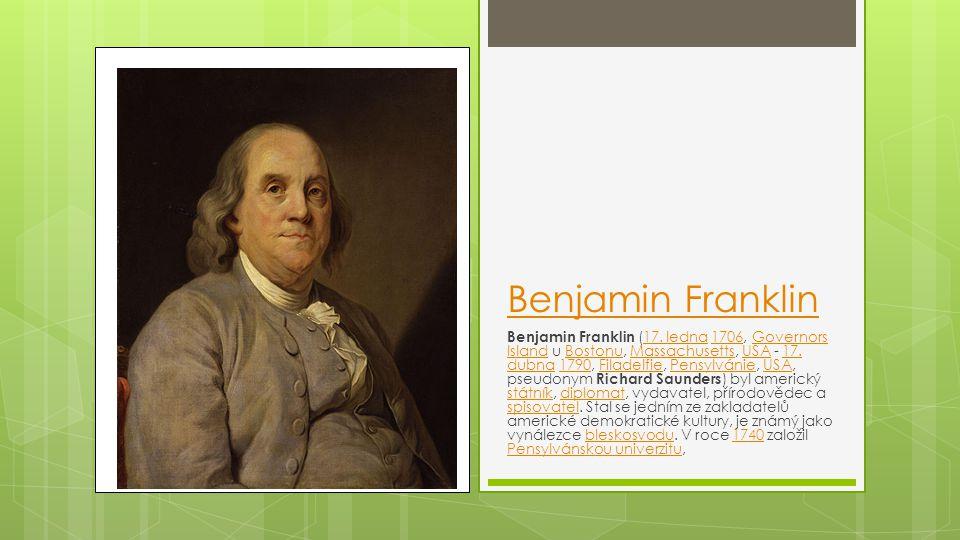 Benjamin Franklin Benjamin Franklin (17.