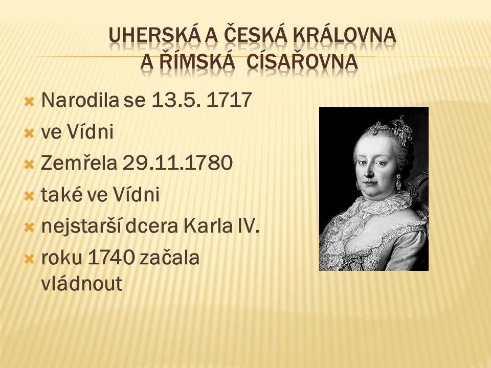  Narodila se 13.5. 1717  ve Vídni  Zemřela 29.11.1780  také ve Vídni  nejstarší dcera Karla IV.  roku 1740 začala vládnout