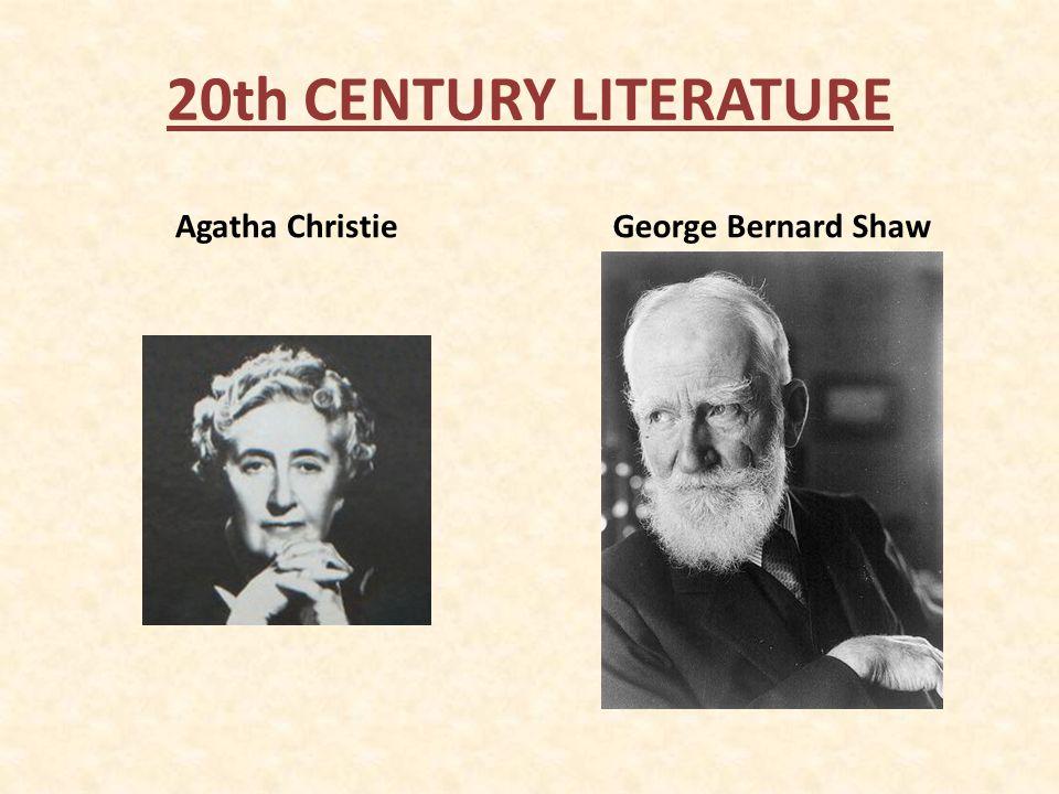 20th CENTURY LITERATURE Agatha ChristieGeorge Bernard Shaw