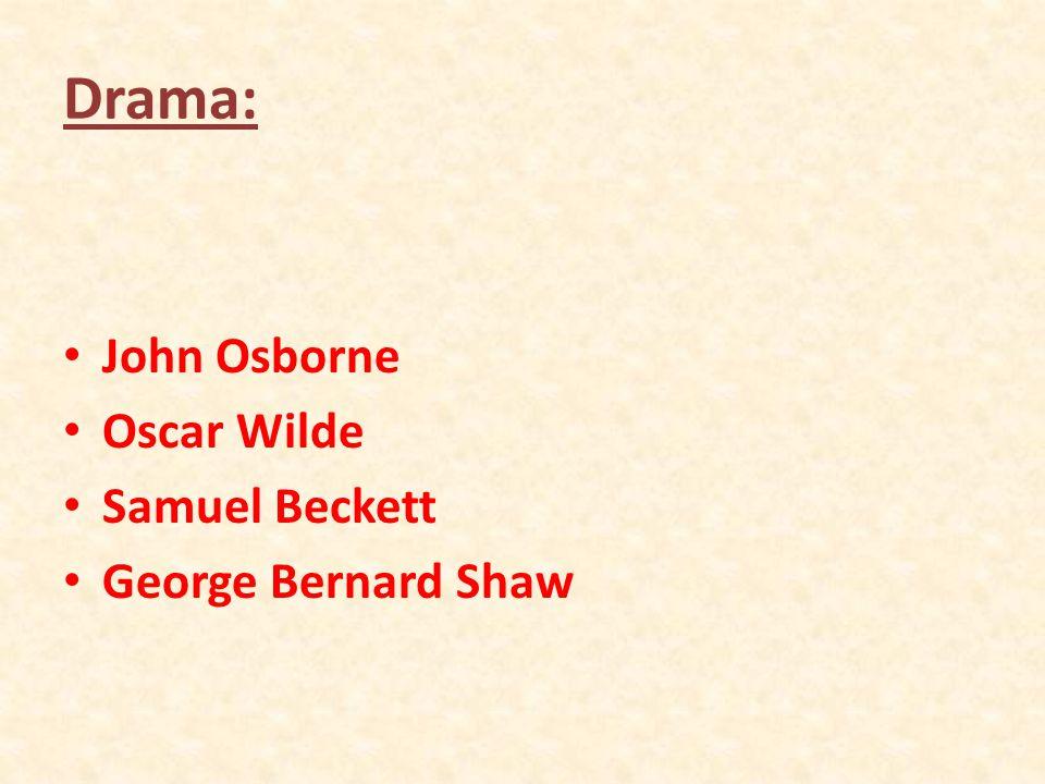 Drama: John Osborne Oscar Wilde Samuel Beckett George Bernard Shaw