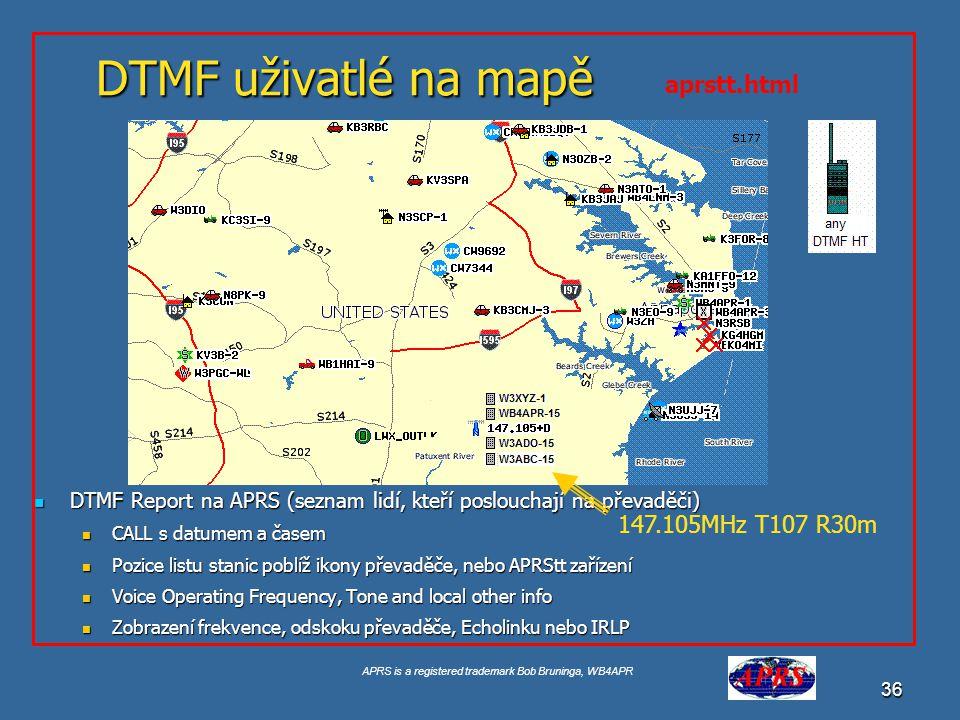 APRS is a registered trademark Bob Bruninga, WB4APR 37 DTMF paměti - Jednotlčítkové vyslání ( Pozice, kmitočet a status ).