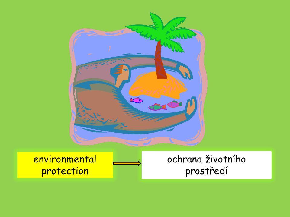 environmental protection ochrana životního prostředí