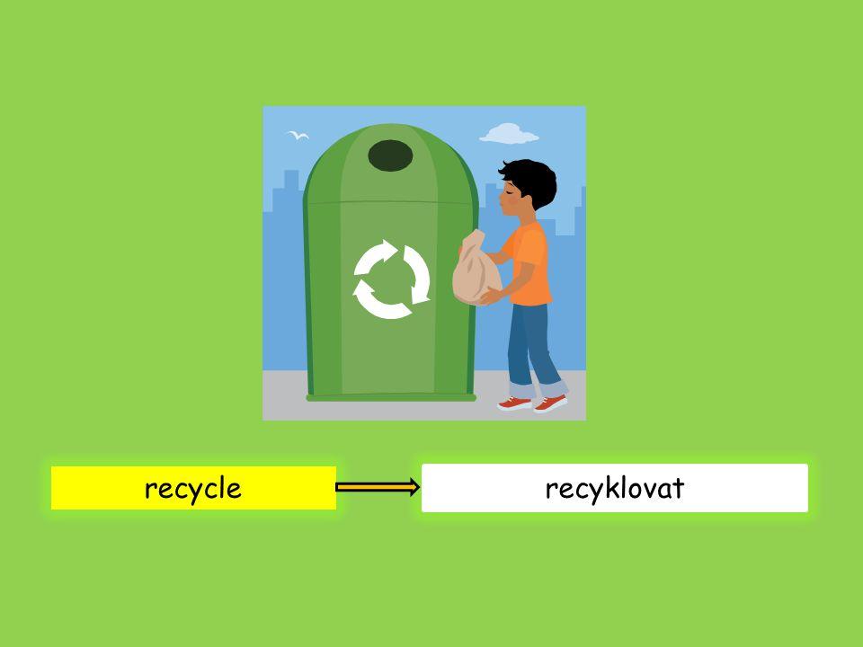 recycle recyklovat