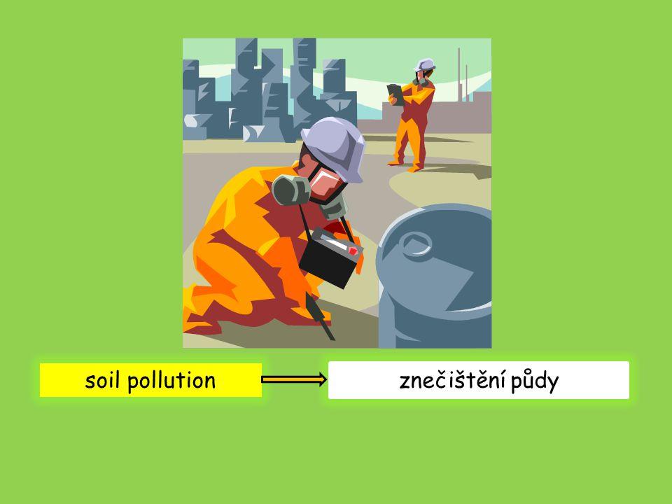 soil pollution znečištění půdy