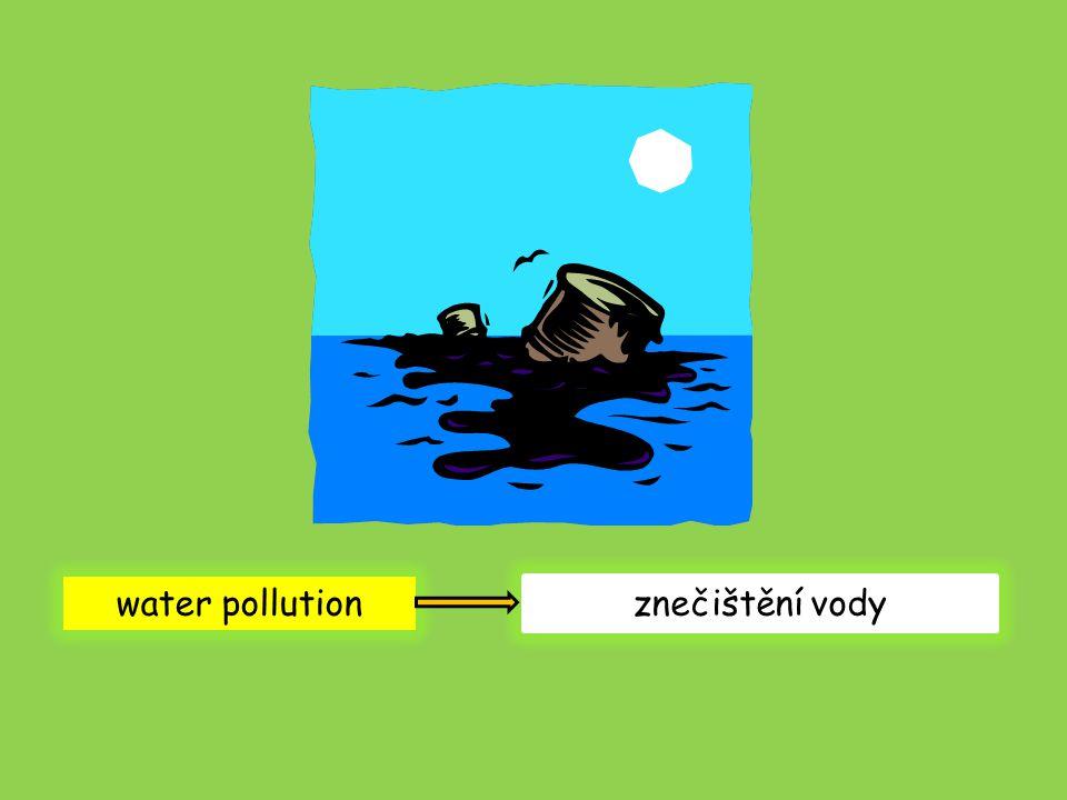 water pollution znečištění vody