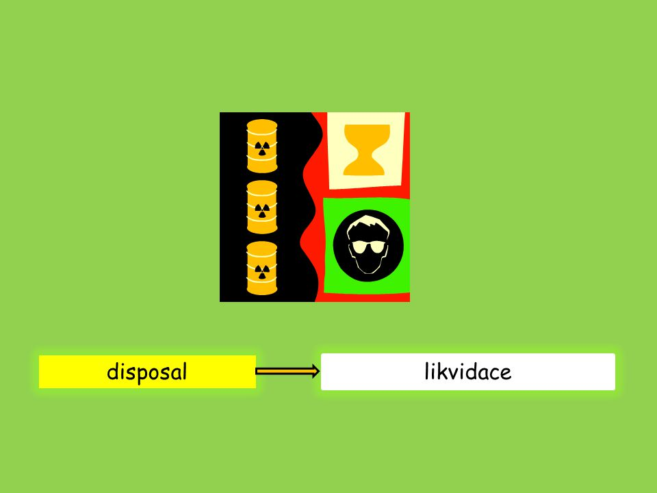 disposal likvidace