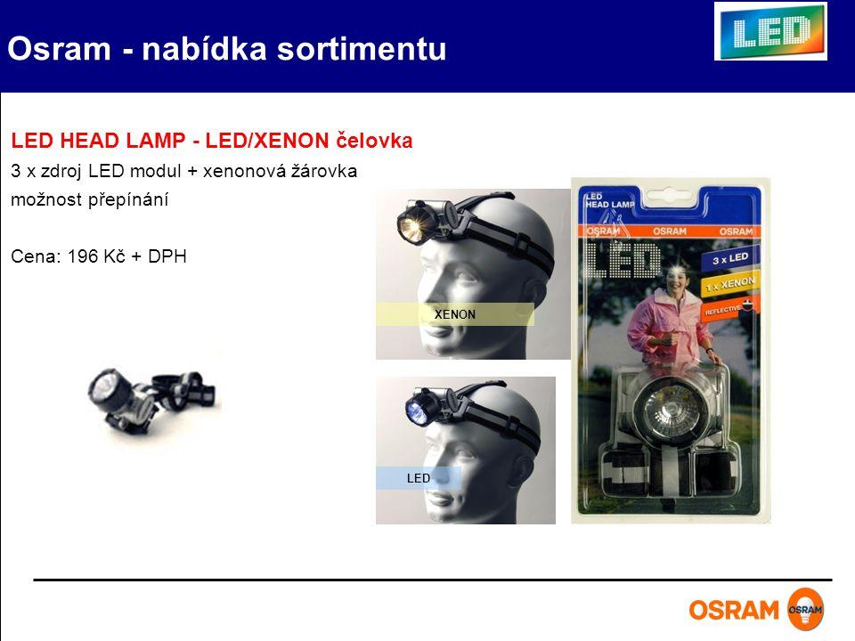Osram - nabídka sortimentu LED HEAD LAMP - LED/XENON čelovka 3 x zdroj LED modul + xenonová žárovka možnost přepínání Cena: 196 Kč + DPH XENON LED