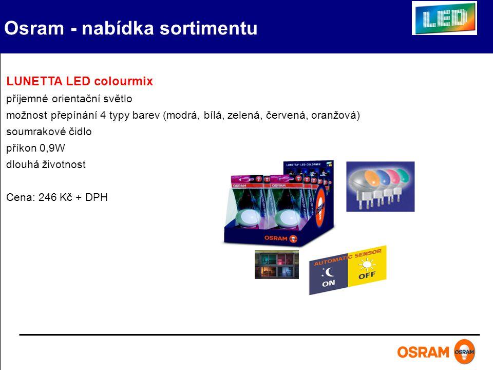 Osram - nabídka sortimentu DOT – IT svítidlo se světelnými zdroji LED provedení v 6 barvách, včetně baterií – 100 hodin životnost samolepící páska na zadní straně svítilny – lze lepit opakovaně na hladké povrchy Cena: 149 Kč + DPH