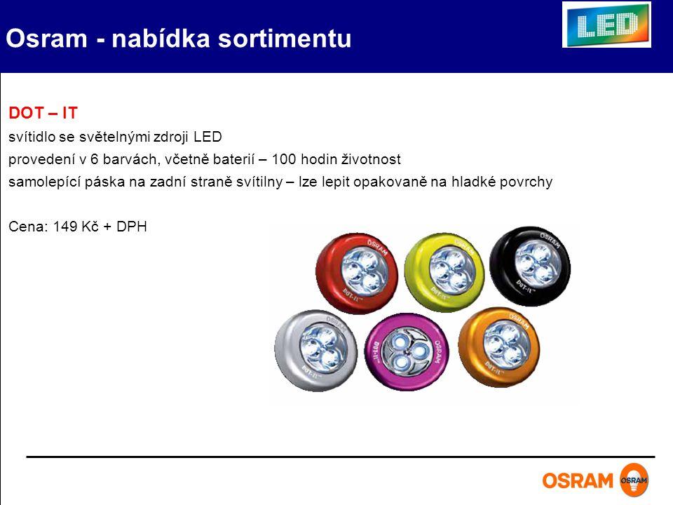 Osram - nabídka sortimentu DOT – IT svítidlo se světelnými zdroji LED provedení v 6 barvách, včetně baterií – 100 hodin životnost samolepící páska na