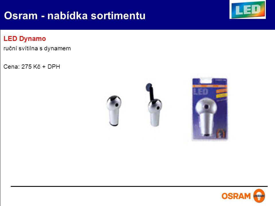 LED Dynamo ruční svítilna s dynamem Cena: 275 Kč + DPH Osram - nabídka sortimentu