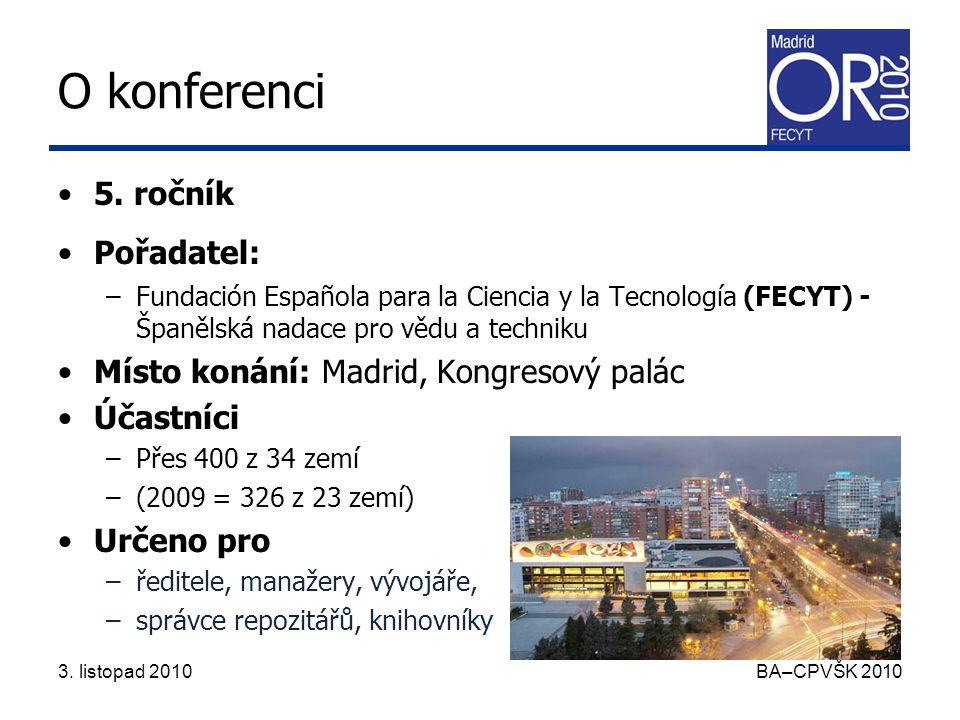3. listopad 2010 BA–CPVŠK 2010 O konferenci 5.