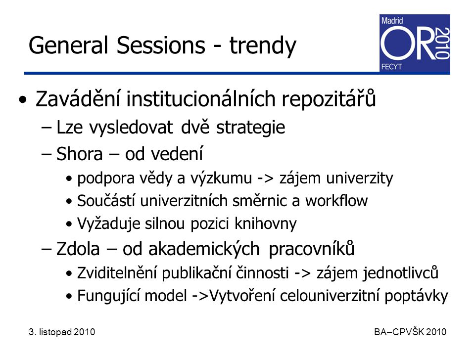 3. listopad 2010 BA–CPVŠK 2010 General Sessions - BibApp