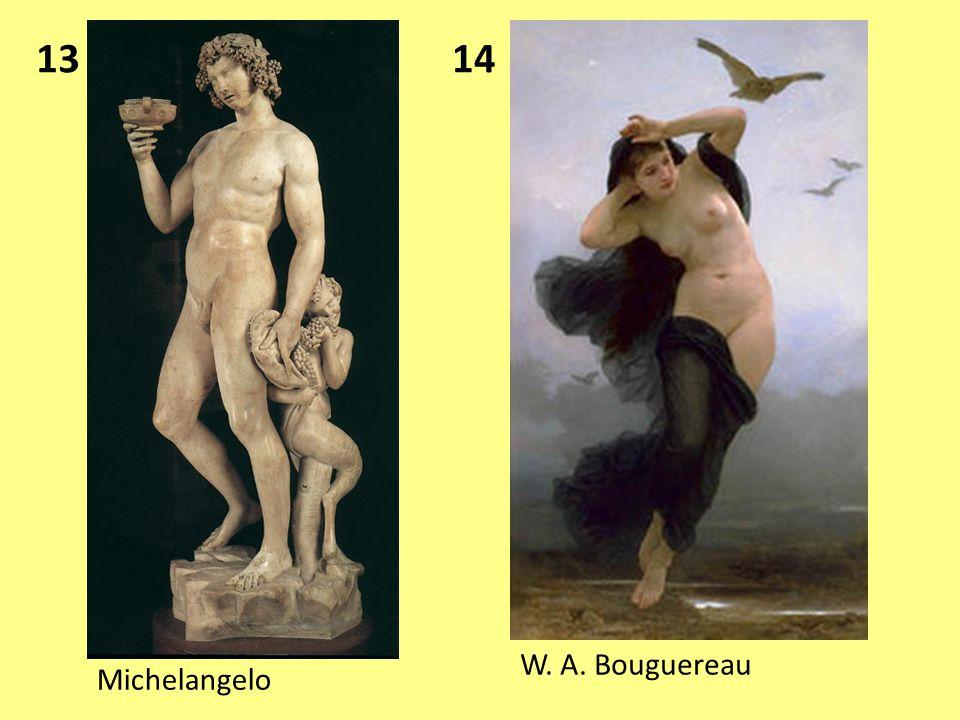 13 Michelangelo 14 W. A. Bouguereau