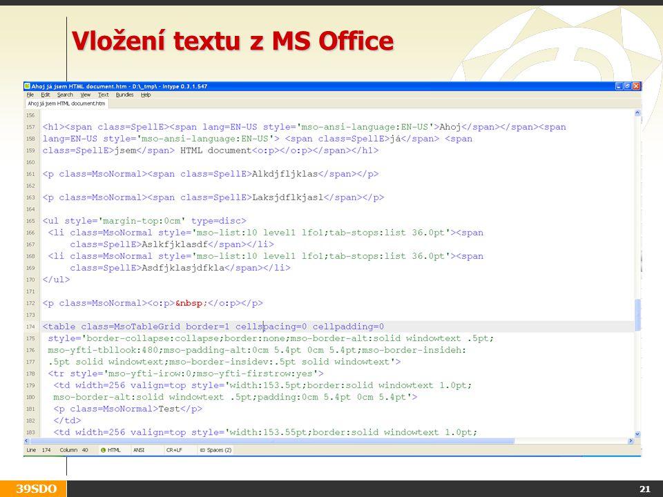 39SDO 21 Vložení textu z MS Office