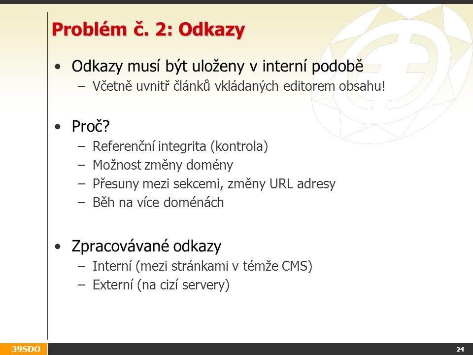 39SDO 24 Problém č.