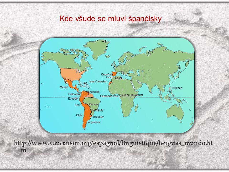 http://www.vaucanson.org/espagnol/linguistique/lenguas_mundo.ht m Kde všude se mluví španělsky