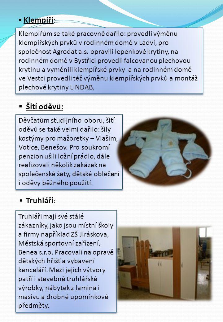  Klempíři : Klempířům se také pracovně dařilo: provedli výměnu klempířských prvků v rodinném domě v Ládví, pro společnost Agrodat a.s. opravili lepen
