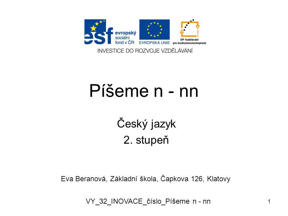 Píšeme n - nn Český jazyk 2.