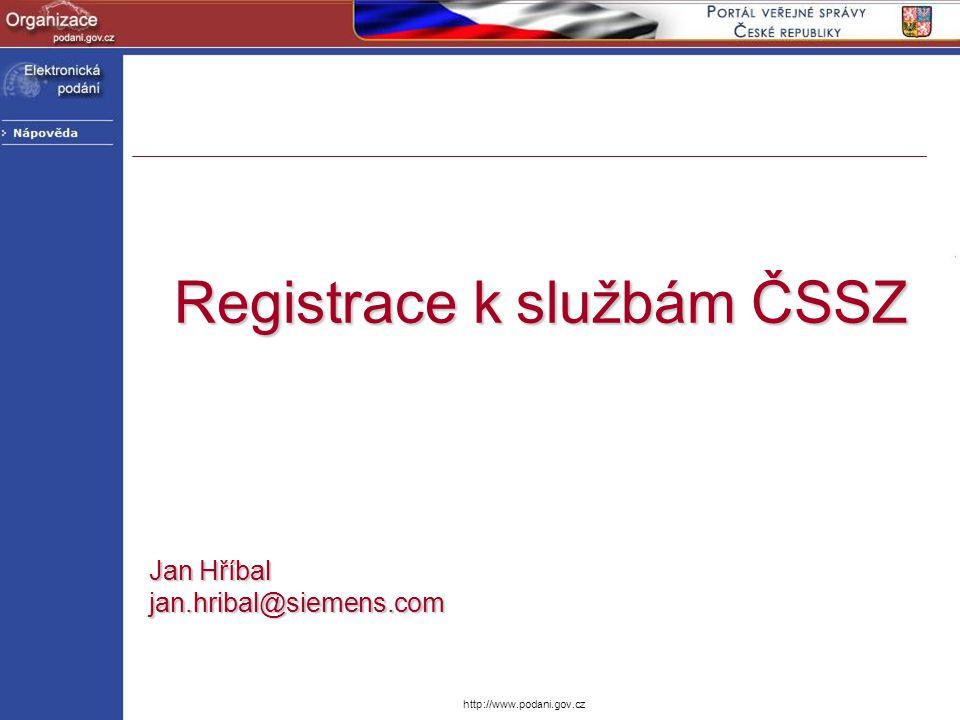 Registrace k službám ČSSZ Jan Hříbal jan.hribal@siemens.com