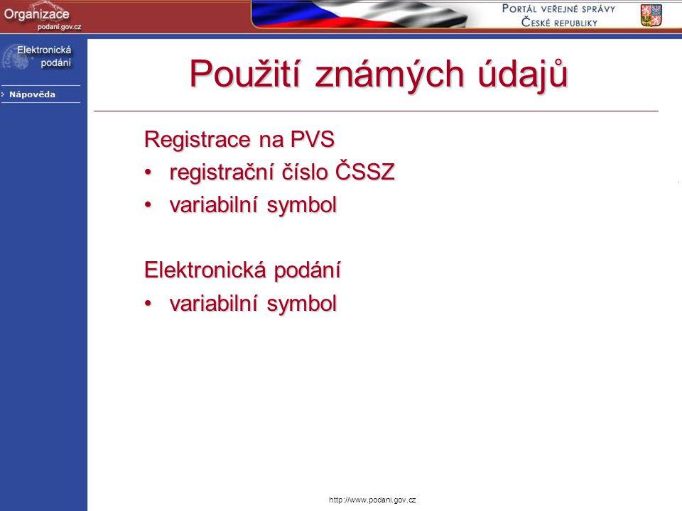 http://www.podani.gov.cz Registrace na PVS registrační číslo ČSSZregistrační číslo ČSSZ variabilní symbolvariabilní symbol Elektronická podání variabi