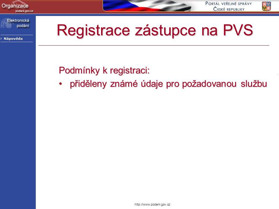 http://www.podani.gov.cz Podmínky k registraci: přiděleny známé údaje pro požadovanou službupřiděleny známé údaje pro požadovanou službu Registrace zá