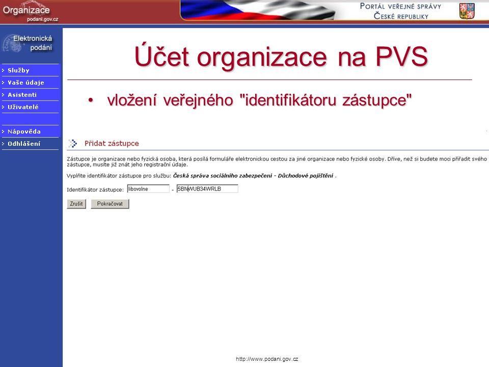 http://www.podani.gov.cz Účet organizace na PVS vložení veřejného