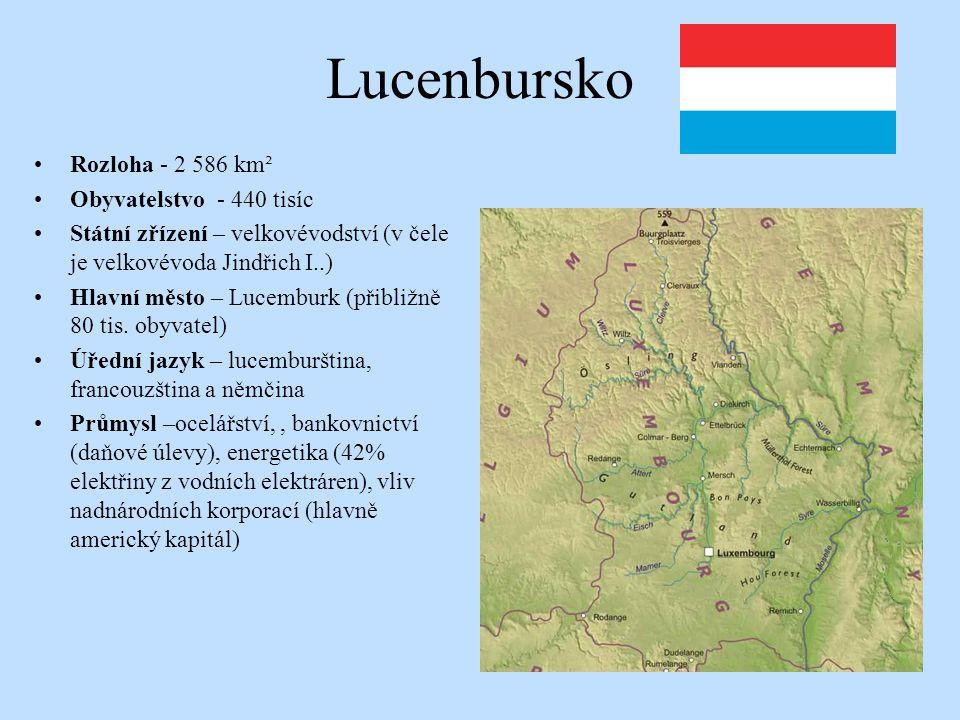 Lucenbursko Rozloha - 2 586 km² Obyvatelstvo - 440 tisíc Státní zřízení – velkovévodství (v čele je velkovévoda Jindřich I..) Hlavní město – Lucemburk