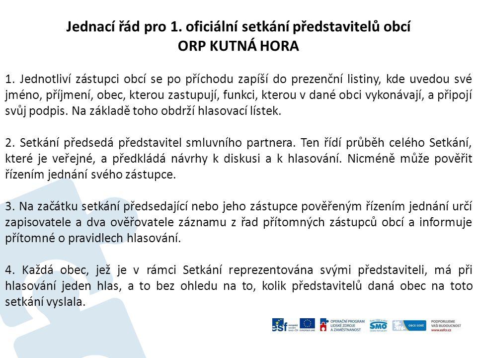 Jednací řád pro 1. oficiální setkání představitelů obcí ORP KUTNÁ HORA 1.