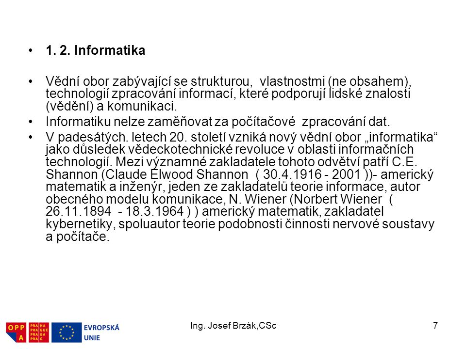 Ing.Josef Brzák,CSc18 Počítače před II.