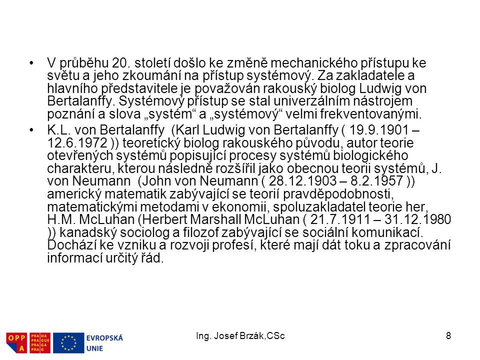 Ing.Josef Brzák,CSc8 V průběhu 20.