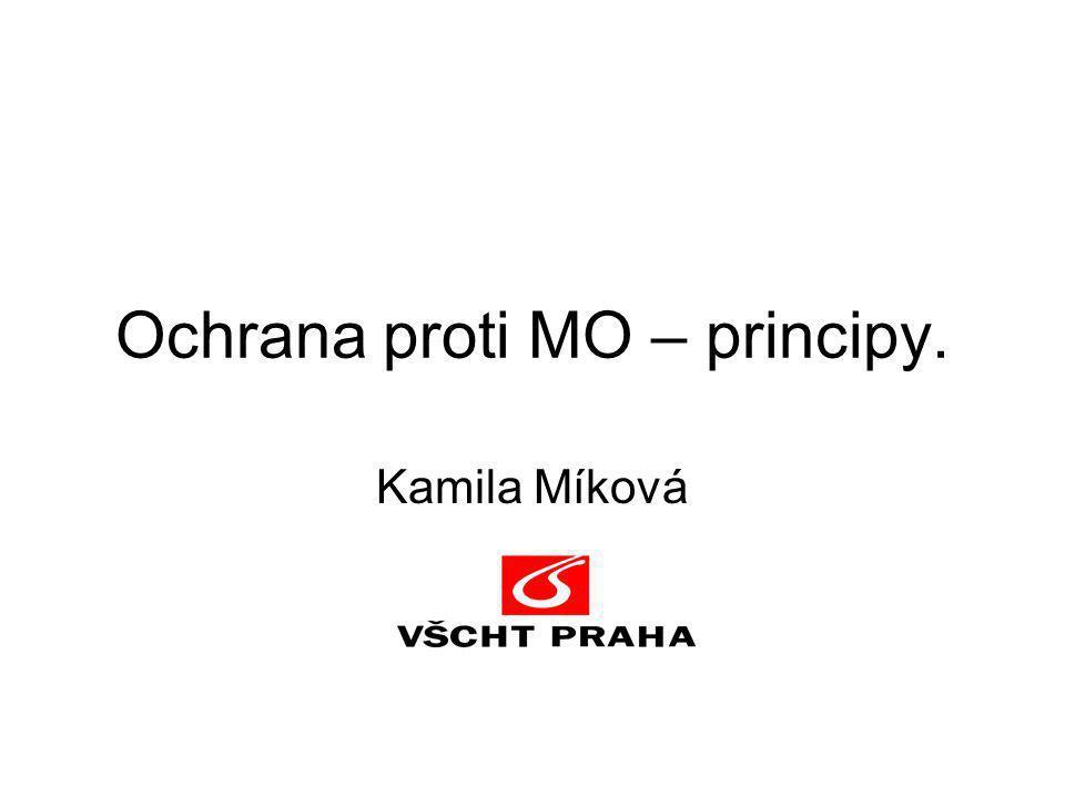 Ochrana proti MO – principy. Kamila Míková
