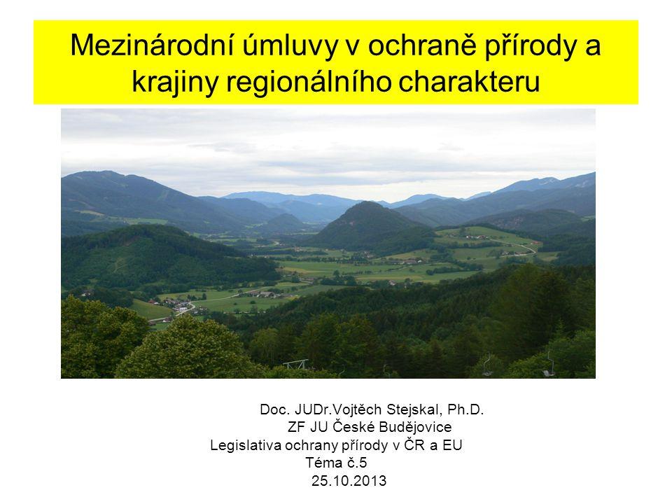 Mezinárodní úmluvy v ochraně přírody a krajiny regionálního charakteru Doc.