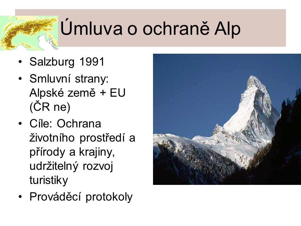 Úmluva o ochraně Alp Salzburg 1991 Smluvní strany: Alpské země + EU (ČR ne) Cíle: Ochrana životního prostředí a přírody a krajiny, udržitelný rozvoj turistiky Prováděcí protokoly