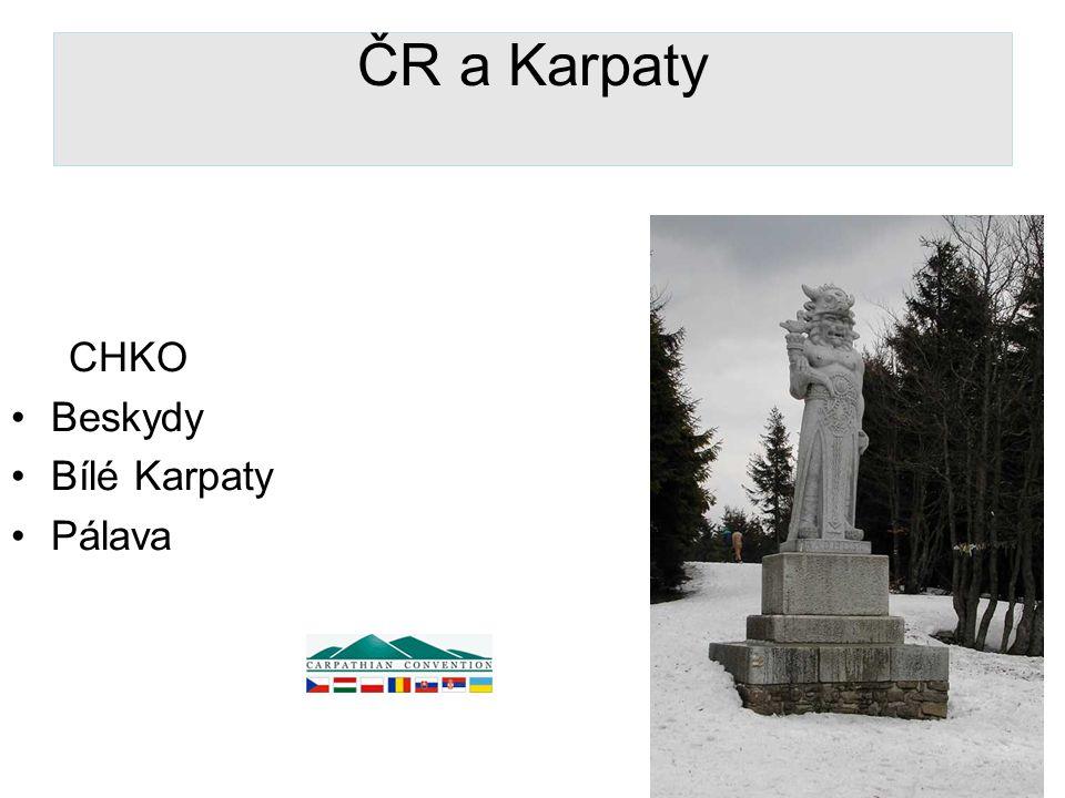 ČR a Karpaty CHKO Beskydy Bílé Karpaty Pálava