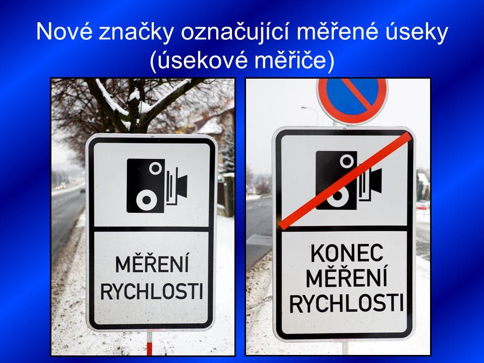 Nové značky označující měřené úseky (úsekové měřiče)