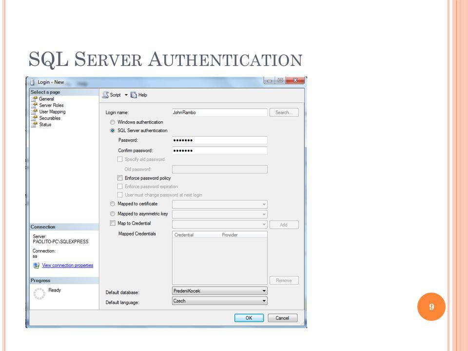 SQL S ERVER A UTHENTICATION 9