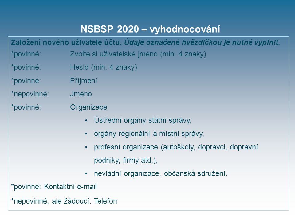 NSBSP 2020 – vyhodnocování Založení nového uživatele účtu.