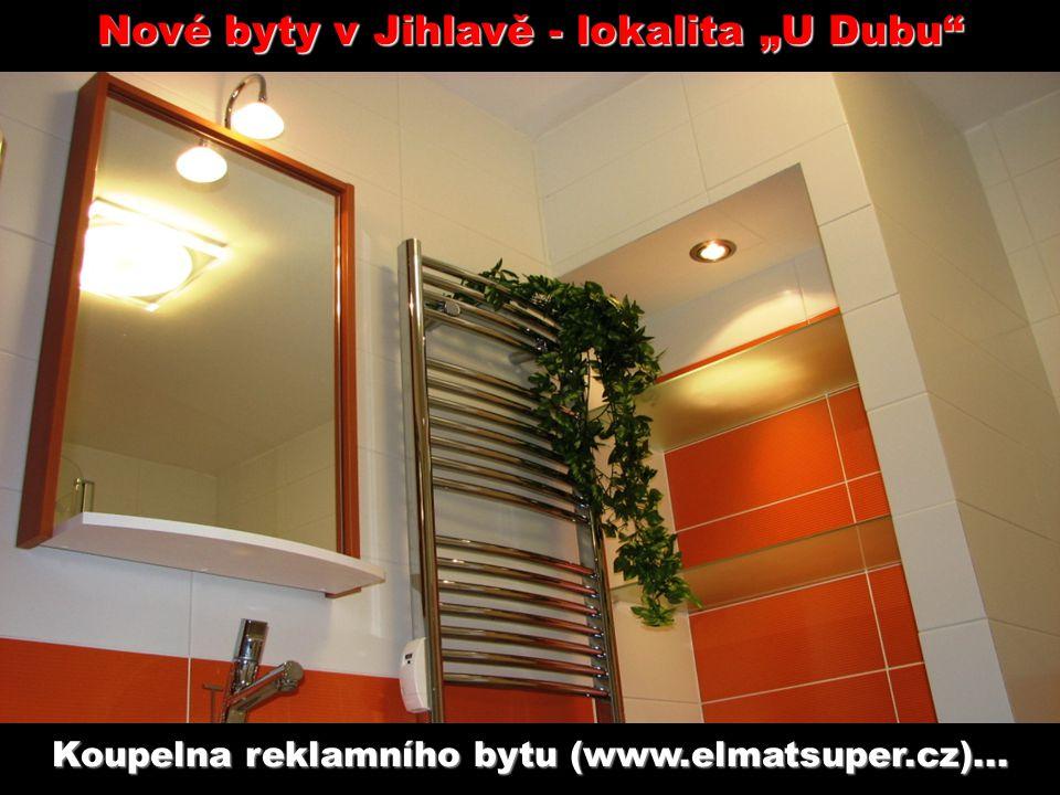 """Nové byty v Jihlavě - lokalita """"U Dubu Koupelna reklamního bytu (www.elmatsuper.cz)..."""