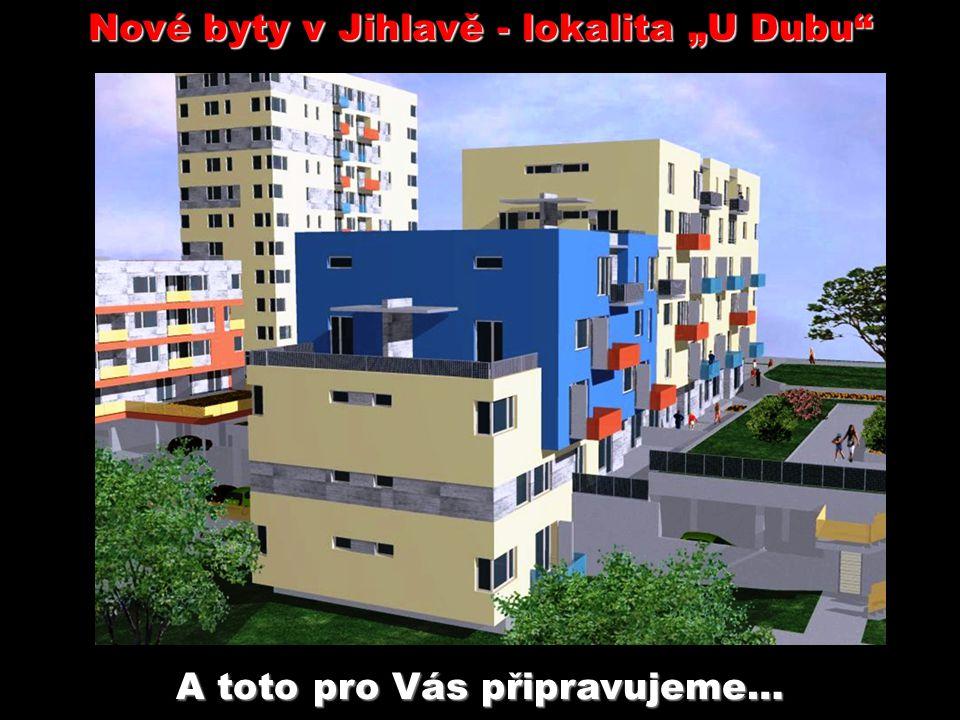 """Reklamní byt - lokalita """"U Dubu Zveme Vás na prohlídku - volejte 606 784 784!"""