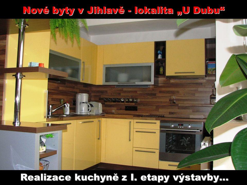 """Nové byty v Jihlavě - lokalita """"U Dubu Realizace kuchyně z I. etapy výstavby…"""