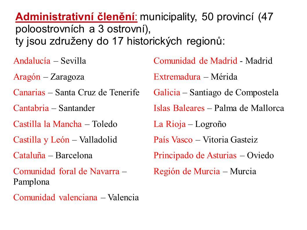 Administrativní členění: municipality, 50 provincí (47 poloostrovních a 3 ostrovní), ty jsou združeny do 17 historických regionů: Andalucía – Sevilla