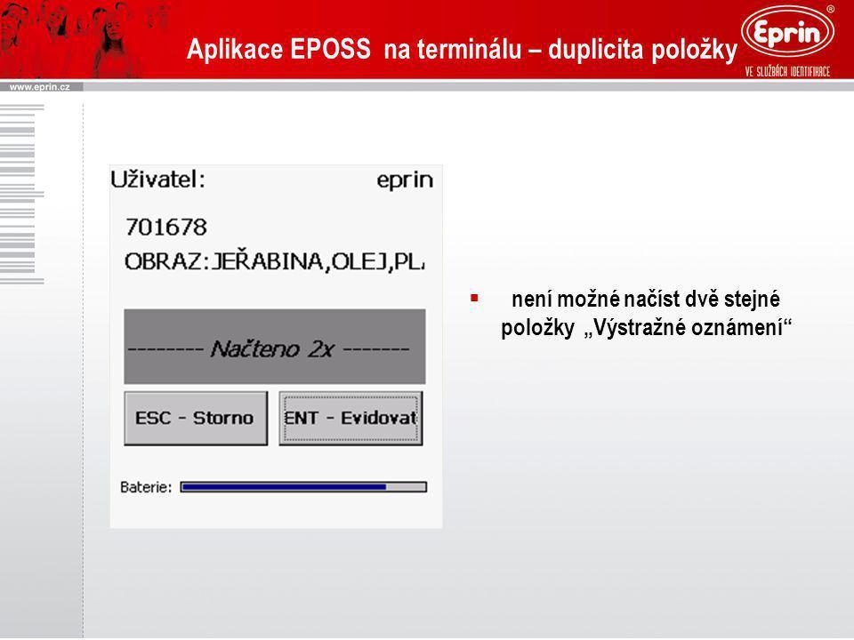 """Aplikace EPOSS na terminálu – duplicita položky  není možné načíst dvě stejné položky """"Výstražné oznámení"""""""