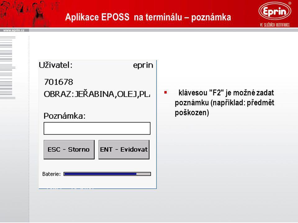 Aplikace EPOSS na terminálu – poznámka  klávesou