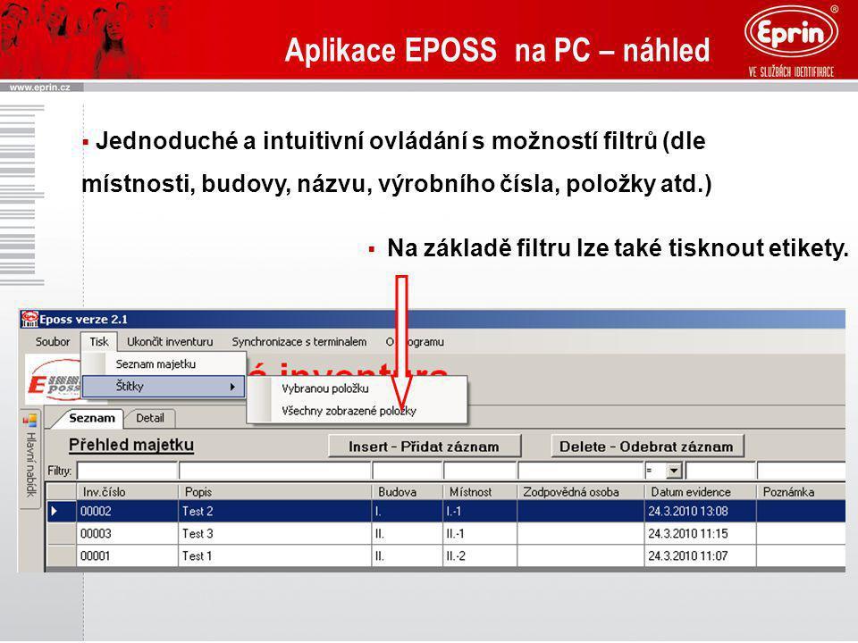 Aplikace EPOSS na PC – náhled  Jednoduché a intuitivní ovládání s možností filtrů (dle místnosti, budovy, názvu, výrobního čísla, položky atd.)  Na
