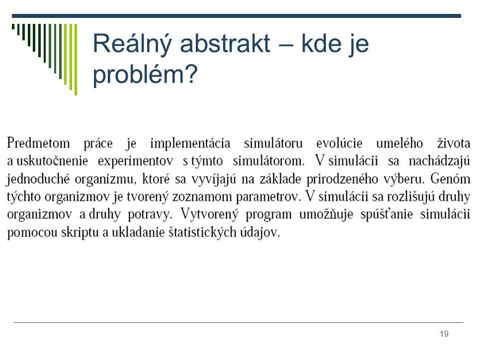 Reálný abstrakt – kde je problém 19