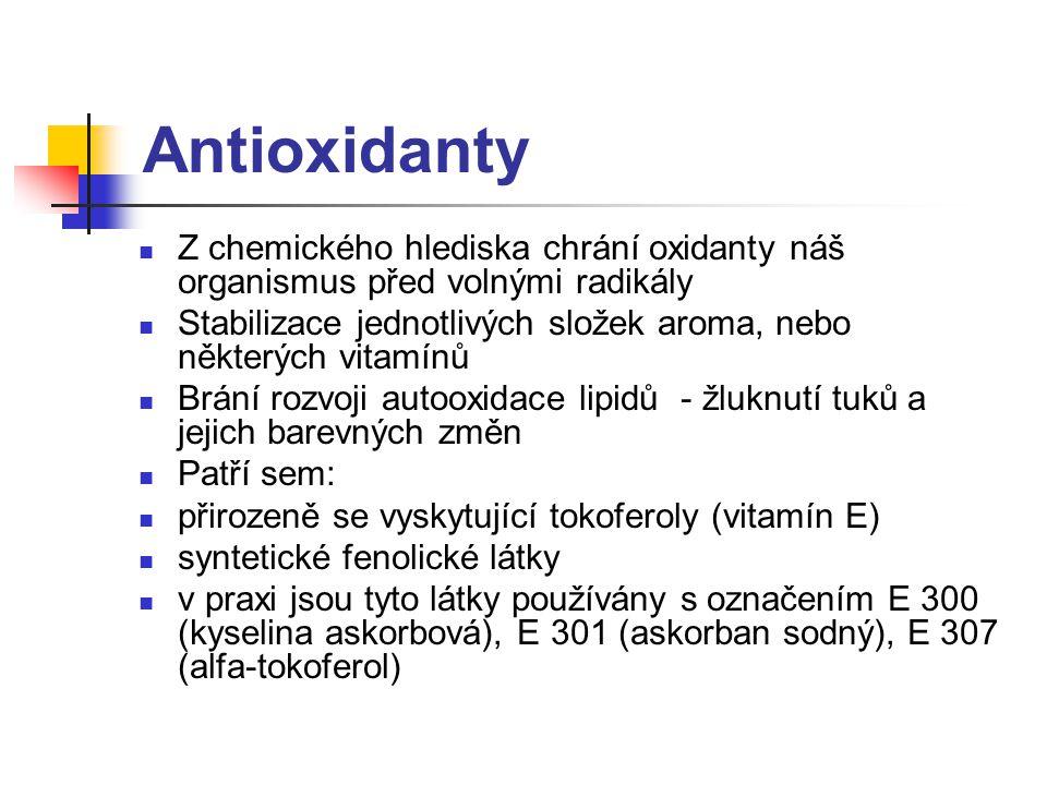 Antioxidanty Z chemického hlediska chrání oxidanty náš organismus před volnými radikály Stabilizace jednotlivých složek aroma, nebo některých vitamínů