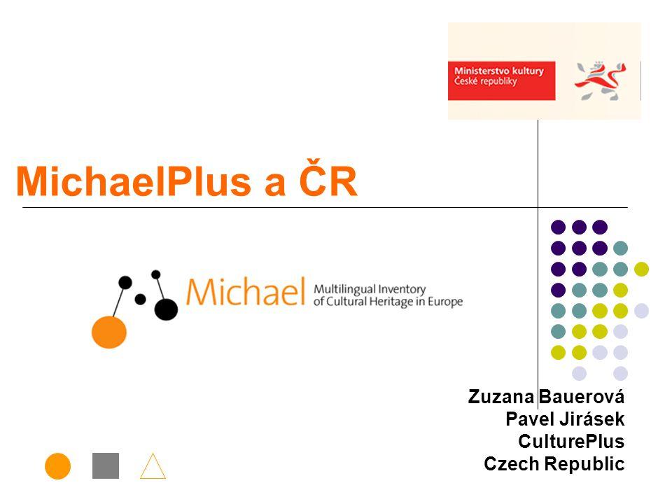 MichaelPlus a ČR Zuzana Bauerová Pavel Jirásek CulturePlus Czech Republic