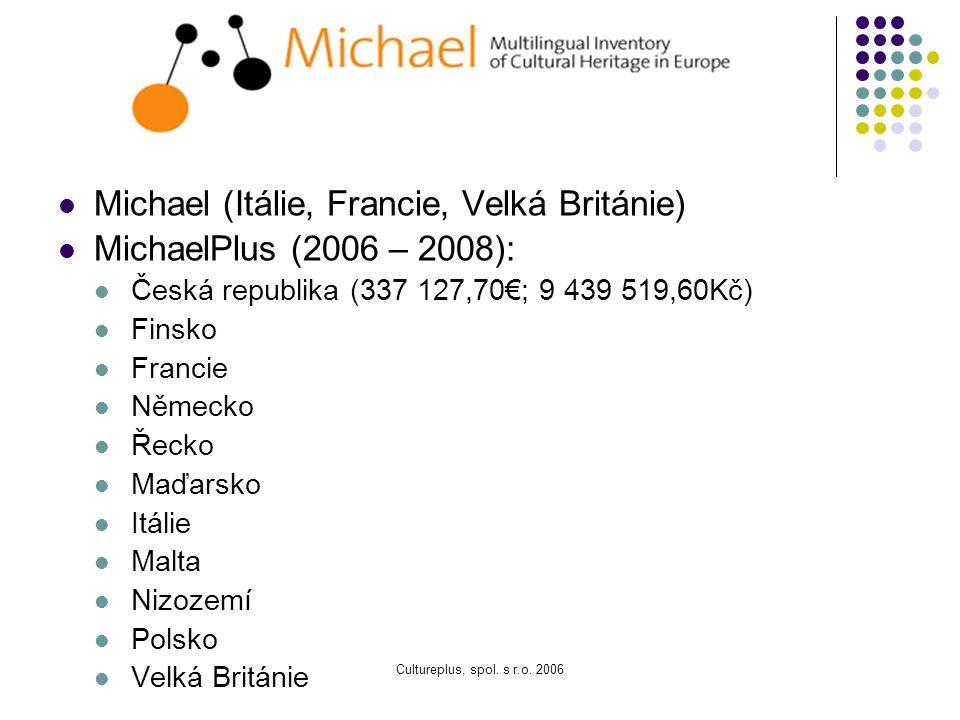 Cultureplus, spol. s r.o. 2006